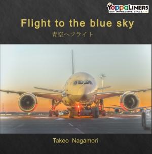 Flight  to  the  blue  sky