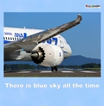 There is blue sky all the time
