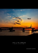 FLY to The DREAM 天空へかける夢 2021 AIRLINE CALENDAR